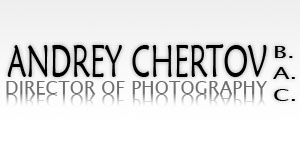 Andrey Chertov - Director of Photography